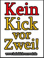 kein Kick vor zwei